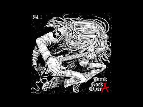 Punk Rock Opera Vol. I [Full Album]