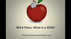403 b Plans. What is a 403b?