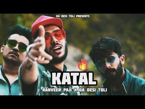 RANVEER PAJI X M-ZEE BELLA X SARKAAR || KATAL || MUSIC VIDEO 2019