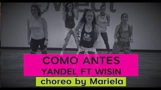 Zumba Choreo | Como Antes | Yandel ft Wisin | Choreo by Mariela at Z Sweat