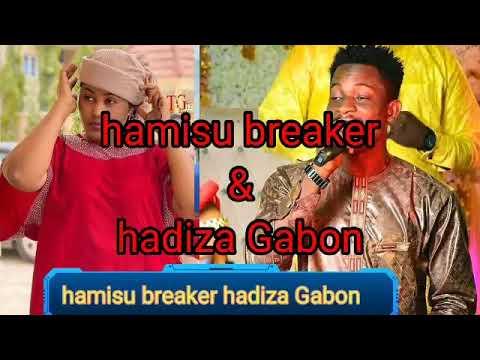 Download hamisu breaker & hadiza Gabon #gidan wasa