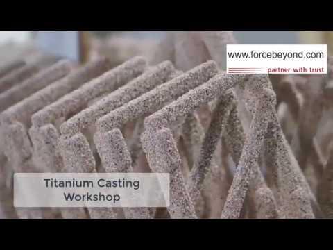 Titanium Casting   www forcebeyond com