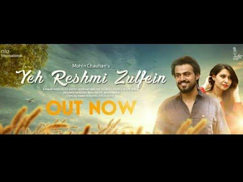 Yeh Reshmi Zulfein (new version by mohin sir)