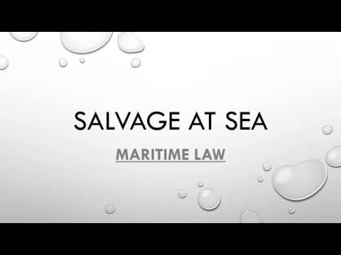 Salvage at sea - maritime law for mariner's learning
