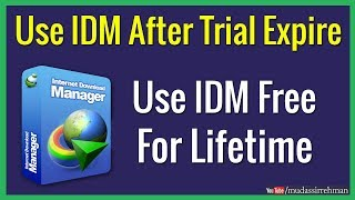 How to Use IDM for Lifetime Without Register | Reset IDM Trial Period