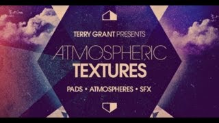 Terry Grant Atmospheric Textures - Royalty Free Cinematic Samples