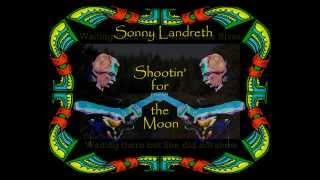 "Sonny Landreth- ""Shootin' for the Moon"" (1995)"