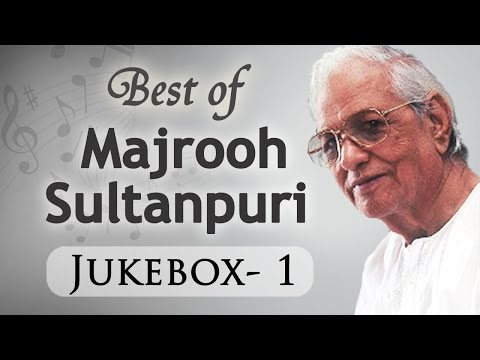 Best Of Majrooh Sultanpuri (HD) - Jukebox 1 - Evergreen Superhit Old Hindi Songs