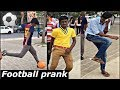 KICKING FOOTBALL⚽️ ON FACE PRANK (Very Funny)