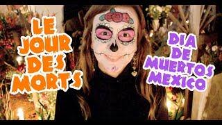 💀 ¡Amo DÍA DE MUERTOS! 💀 Jour des MORTS, MEXIQUE!