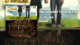 Siyah (Resmi Ses Video)Karşı Kırmızı JJ Heller -