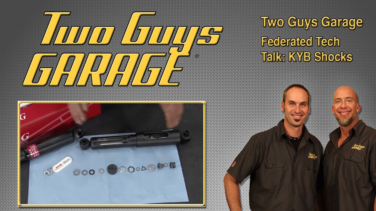 Federated Tech Talk: KYB Shocks | Two Guys Garage