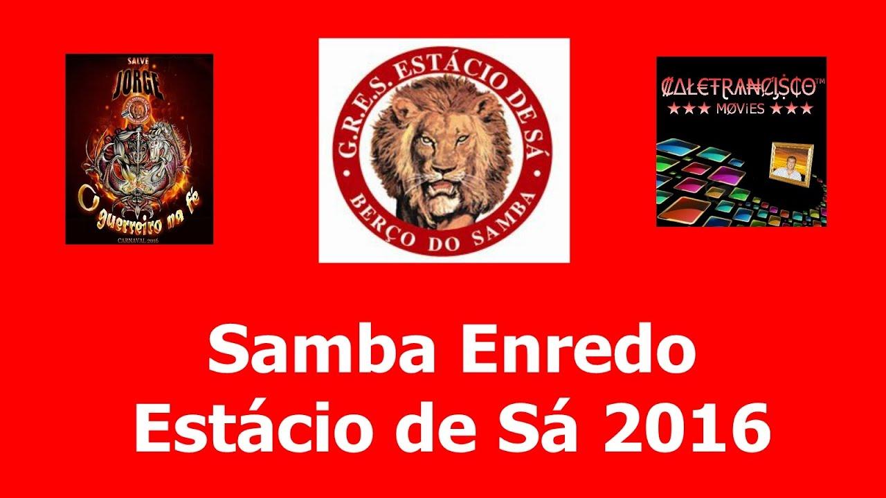 Samba Enredo Estacio de Sa 2016 - YouTube