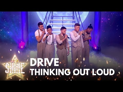 Drive perform 'Thinking Out Loud' by Ed Sheeran - Let It Shine 2017 - BBC One