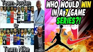 TEAM NIKE VS TEAM JORDAN! WHO WOULD WIN IN A 7 GAME NBA PLAYOFF SERIES? NBA 2K17 MY LEAGUE CHALLENGE