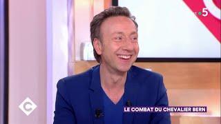 Le combat du Chevalier Bern - C à Vous - 25/02/2019