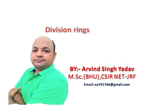 Division rings and fields( examples and definitions), ring theory