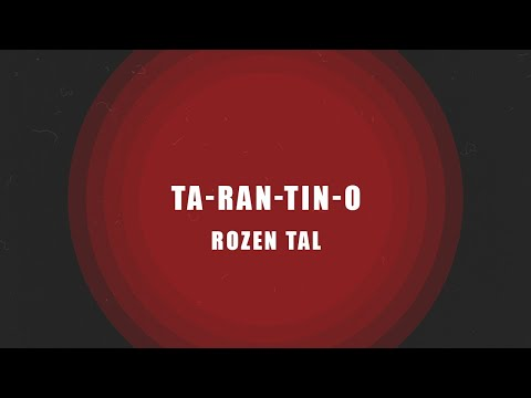 Rozen Tal | Ta-Ran-Tin-O