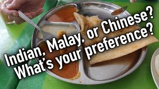 We Eat Local - The 3 Sides of Food in Malaysia: Indian, Malay, Chinese
