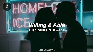 Willing & Able - Disclosure ft.Kwabs (Sub Español)