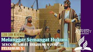 Sekolah Sabat Dewasa Triwulan 4 2019 Pelajaran 5 Melanggar Semangat Hukum (ASI)
