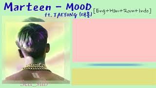 Download lagu #태용 #Mood #marteen Marteen ft. Taeyong (태용) – Mood Lyrics [Eng+Han+Rom+Indo]