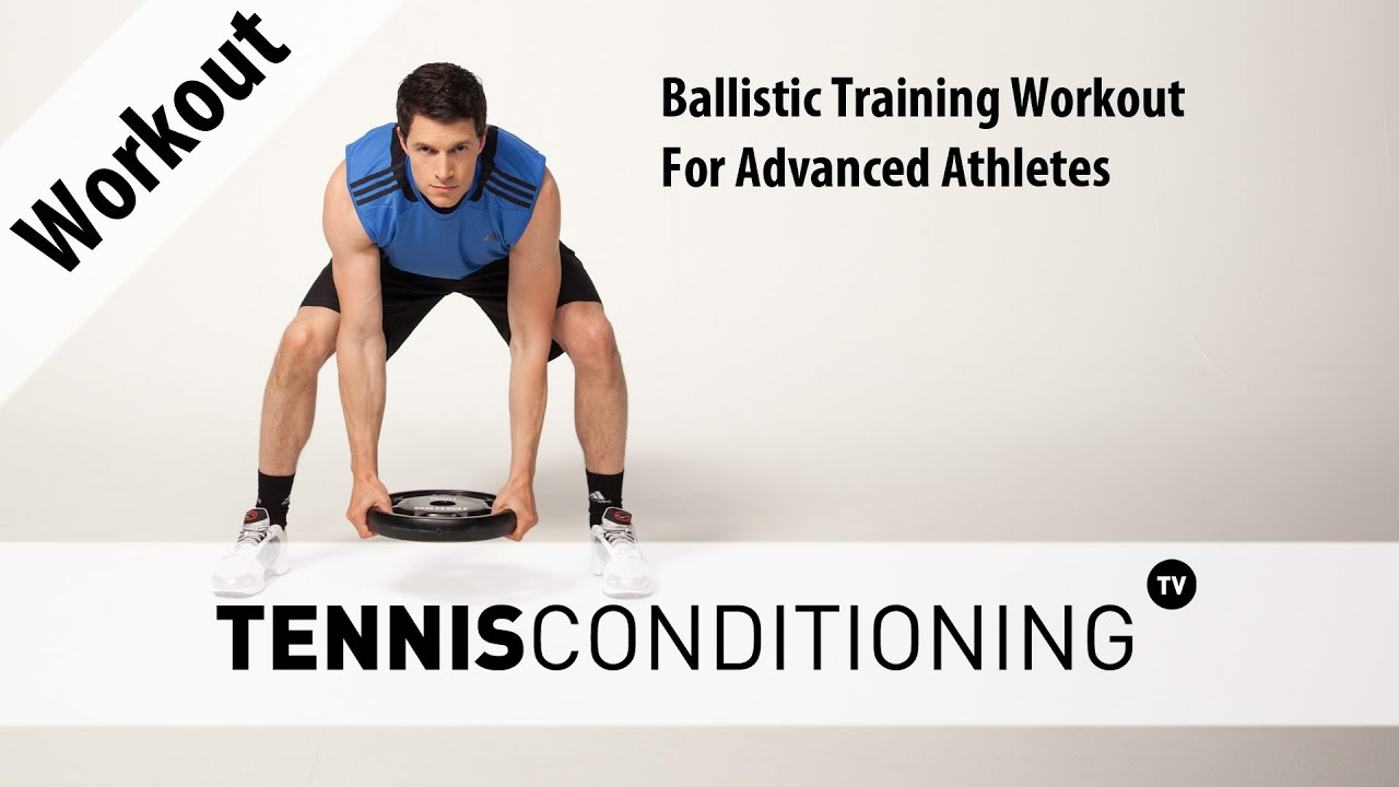 Ballistic Training Workout For Advanced Athletes