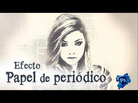 Efecto Papel de Periodico - Newspaper Art Photoshop Tutorial