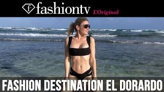 Fashion Destination: El Dorado, Mexico with Hofit Golan | FashionTV