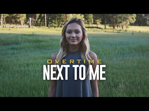 OverTime - Next To Me (Lyrics In The Description)