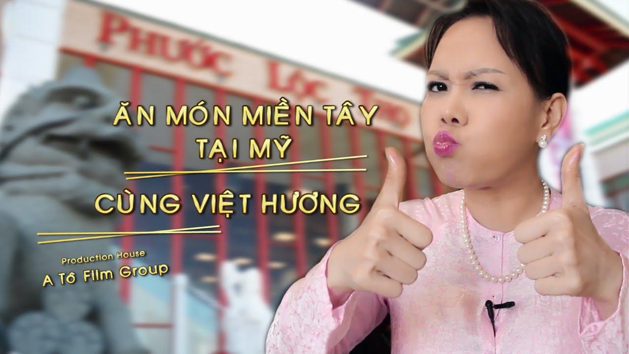 Việt Hương – Ăn Món Miền Tây Tại Mỹ cùng Việt Hương, Hoài Tâm – Tập 1
