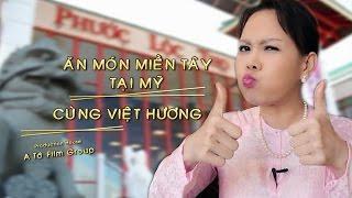 Việt Hương - Ăn Món Miền Tây Tại Mỹ cùng Việt Hương, Hoài Tâm - Tập 1