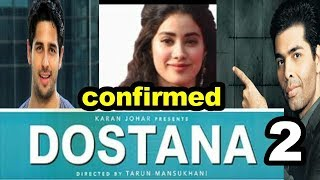 Dostana 2 | Sidharth Malhotra,Jhanvi Kapoor | Karan Johar Production | Must Watch |