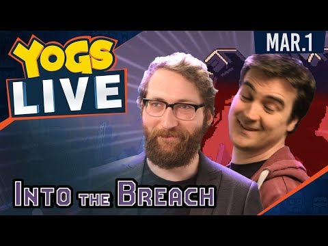 Into The Breach w/ Ben & Tom - 1st March 2018