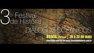 fHist - 3º Festival de História | Braga, Portugal | 22 de Maio