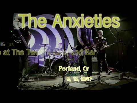 The Anxieties at The Twilight Cafe and Bar  5, 12, 2017  -Full Set (-3)