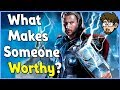 Theory What Makes YOU Worthy of Thor s Hammer Mjolnir
