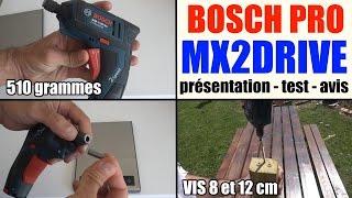 bosch gsr mx2drive professionnel perceuse visseuse test avis