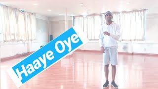 Haaye Oye - QARAN ft. Ash King | Nicky Pinto | Dance choreography