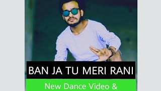 Ban Ja Tu Meri Rani Song Dance Choreography | Pankaj saini | Three Star Dance Academy , Nawalgarh