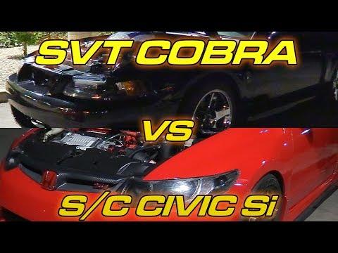 Supercharged Civic Si vs Terminator Cobra
