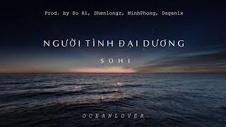 NGƯỜI TÌNH ĐẠI DƯƠNG (OCEAN LOVER) - SO HI | Nhạc TikTok 8D Gây Nghiện Hay Nhất 2019