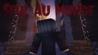 "Minecraft - Court métrage ""Seul au monde"""