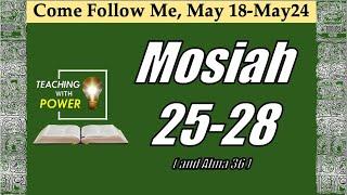 Come Follow Me, Mosiah 25-28 (May 18-May 24)