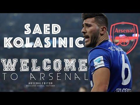 Sead Kolasinac - WELCOME to Arsenal FC