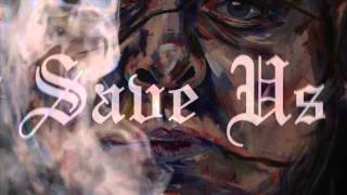 Merkules - Save Us ft. Snak The Ripper (Prod by Vokab)