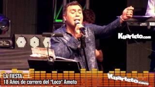 "La Fiesta - 18 años de carrera del ""Loco"" Amato - Kuarteto.com"