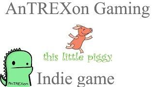This Little Piggy - indie game walkthrough...with a twist (2014)