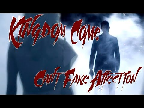 Kingdom Come - Can't Fake Affection.