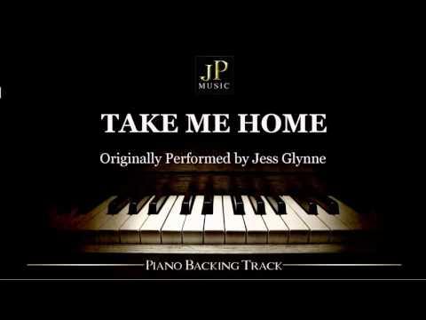 Take Me Home by Jess Glynne (Piano Accompaniment)